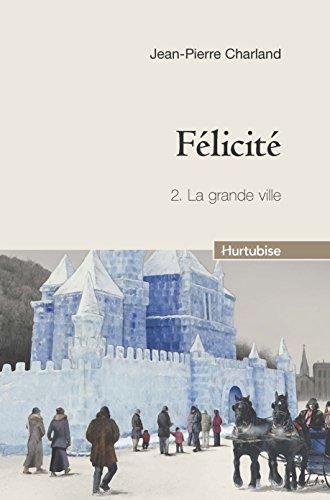 Flicit, Tome 2 : La grande ville