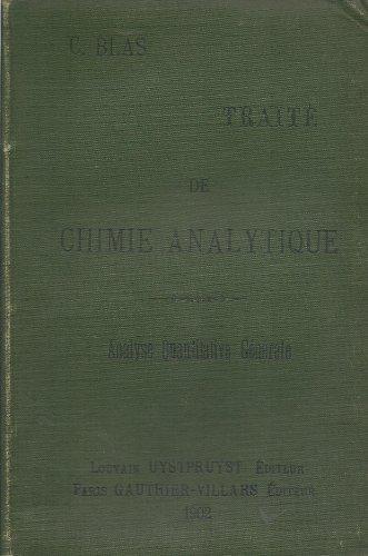 trait-de-chimie-analytique-tome-iii-analyse-quantitative-gnrale-comprenant-les-mthodes-titrimtrique-lectrolytique-gazomtrique-docimastique-etc