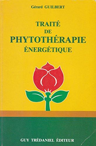 Traité de phytothérapie énergétique