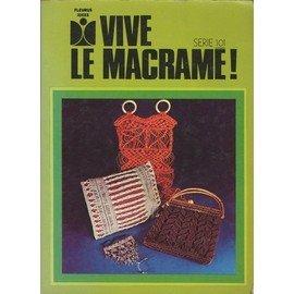 Vive le macrame !