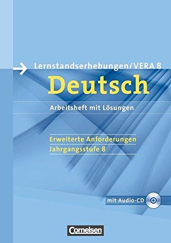 Vorbereitungsmaterialien für VERA - Deutsch: 8. Schuljahr: Erweiterte Anforderungen - Arbeitsheft mit Lösungen und Hör-CD