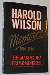 Memoirs: The Making of a Prime Minister 1916-64