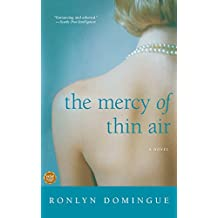 The Mercy of Thin Air: A Novel (English Edition)