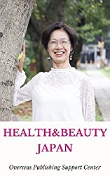 Healthy & Beauty in Japan: Milky Oikawa Ver. (10000 Japanese Book 1) (English Edition)
