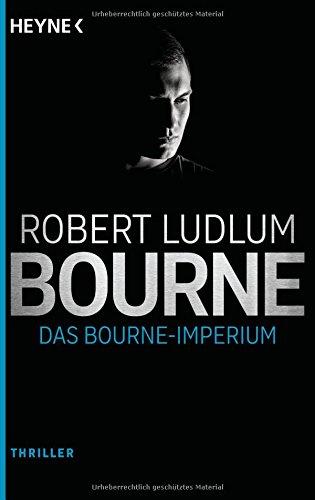 Das Bourne Imperium: Thriller (JASON BOURNE, Band 2)