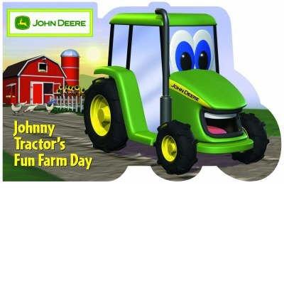 [( Johnny Tractor's Fun Farm Day )] [by: Dena Neusner] [Feb-2006]