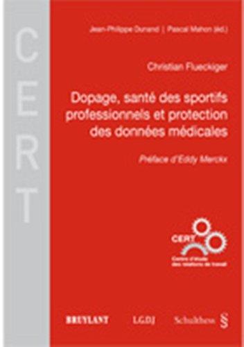 Dopage, santé des sportifs professionnels et protection des données médicales