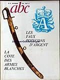 Telecharger Livres ABC No 97 du 01 11 1972 LES FAUX POINCONS D ARGENT LA COTE DES ARMES BLANCHES (PDF,EPUB,MOBI) gratuits en Francaise