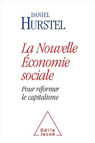 La nouvelle économie sociale : Pour réformer le capitalisme