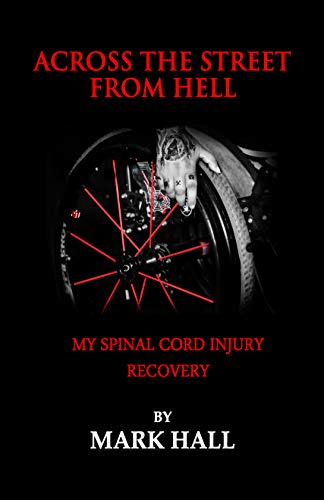 Street Cord (Across The Street From Hell: My Spinal Cord Injury Recovery (English Edition))