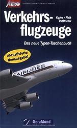 Verkehrsflugzeuge: Das neue Typenbuch