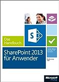 Microsoft SharePoint 2013 für Anwender - Das Handbuch