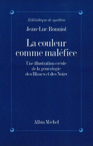 Couleur Comme Malefice (La) (Litteratures Anciennes Du Proche-Orient,) par Jean-Luc Bonniol