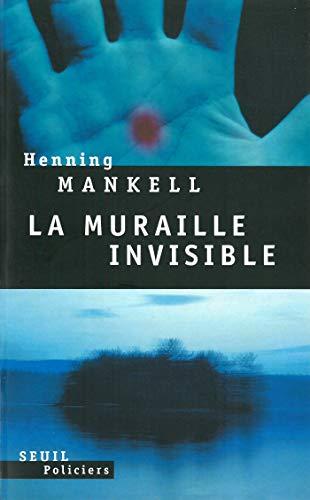 La muraille invisible (Seuil Policiers)