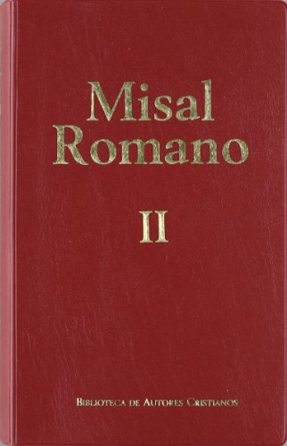 Portada del libro Misal romano completo. II: Pascua-Adviento: 2 (OBRAS LITÚRGICAS)