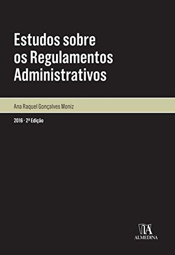 Estudos sobre os Regulamentos Administrativos - 2. Edição (Portuguese Edition)