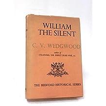 William The Silent - William Of Nassau Prince Of Orange 1533 - 1584