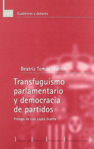 Transfuguismo parlamentario y democracia de partidos