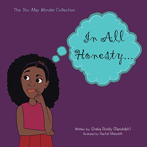 In All Honesty: The You May Wonder Collection
