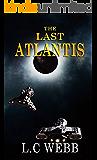 Science Fiction: The Last Atlantis (The Resistance Book 1)