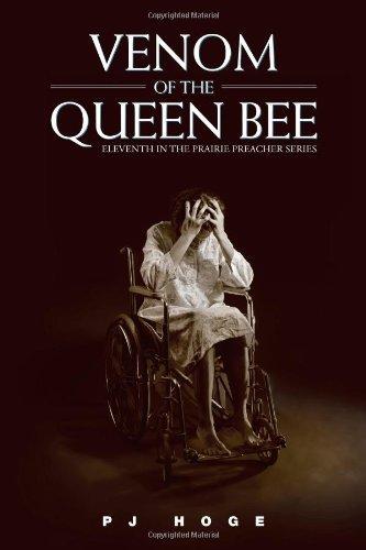 Portada del libro Venom of the Queen Bee: Eleventh in the Prairie Preacher Series by Hoge, P. J. (2012) Paperback