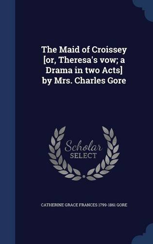 The Maid of Croissey [Or, Theresa