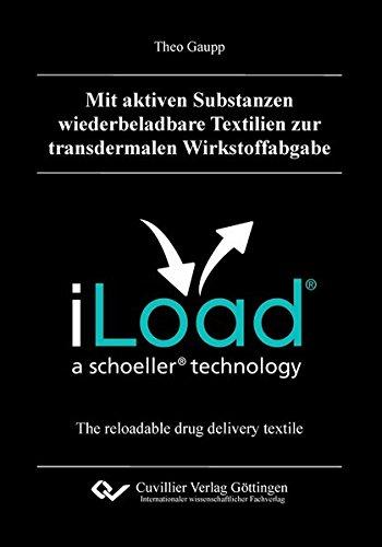 Mit aktiven Substanzen wiederbeladbare Textilien zur transdermalen Wirkstoffabgabe