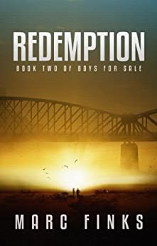 Boys for Sale (Book 2) - Redemption: A Novel about Human Trafficking (English Edition) par [Finks, Marc]