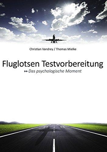 Fluglotsen Testvorbereitung; Das psychologische Moment
