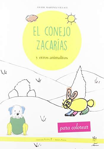 El conejo Zacarías y otros animalitos: 1 (AmpaliT Poesía Infantil)