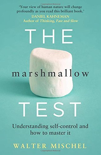 [(The Marshmallow Test: Understanding Self-control and How to Master it)] [Author: Walter Mischel] published on (September, 2014)