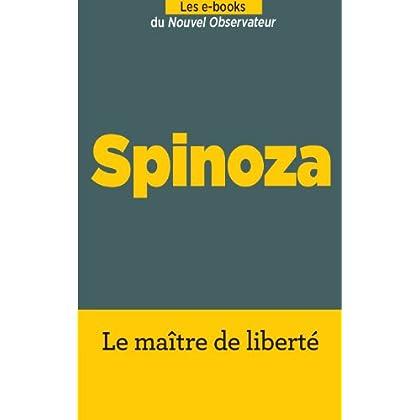 Spinoza, le maître de la liberté (Hors séries thématiques t. 73)