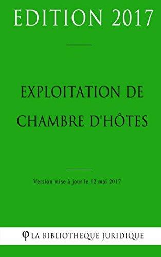 Exploitation de chambre d'hôtes par La Bibliothèque Juridique