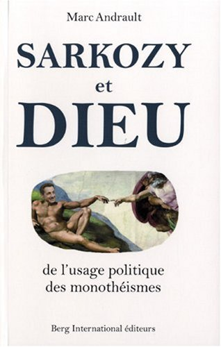 Sarkozy et Dieu par Berg International