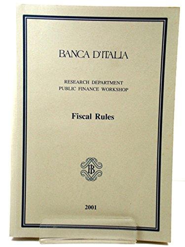 Banca d'Italia: Research Department, Public Finance Workshop: Fiscal Rules