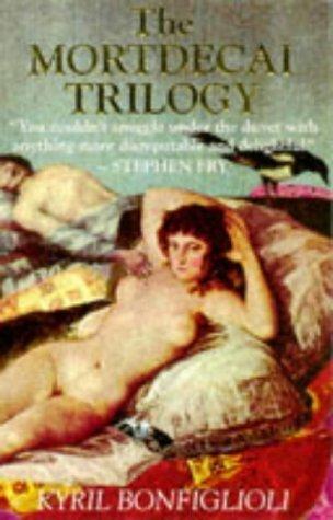 The Mortdecai Trilogy: