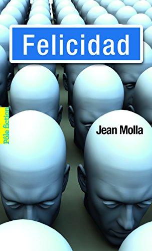 Felicidad par Jean Molla