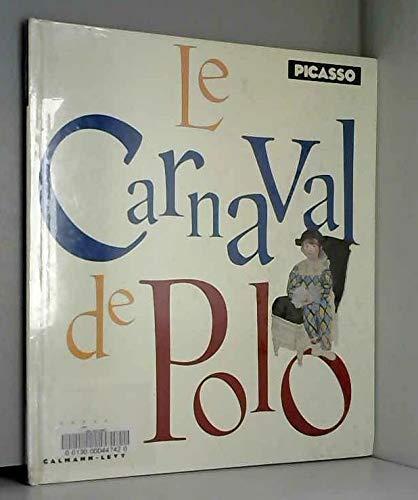 Le Carnaval de Polo, illustré par Picasso