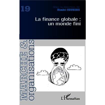 La finance globale : un monde fini