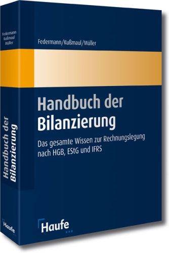 HdB Handbuch der Bilanzierung: Das gesamte Wissen zur Rechnungslegung nach HGB, EStG und IFRS