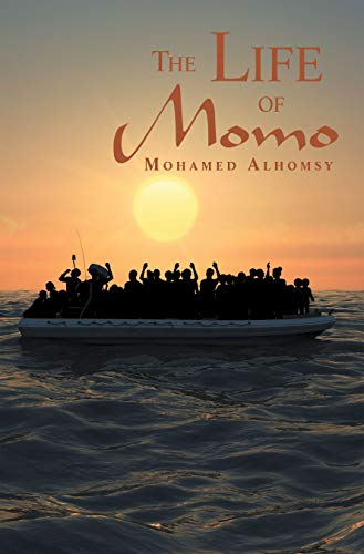 The Life of Momo (English Edition) eBook: Mohamed Alhomsy: Amazon ...