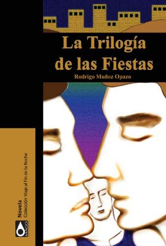 La trilogía de las fiestas (Spanish Edition)