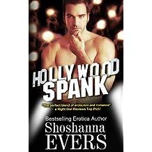 BY Evers, Shoshanna ( Author ) [ HOLLYWOOD SPANK ] Dec-2013 [ Paperback ]