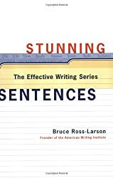 Stunning Sentences (Effective Writing Series)
