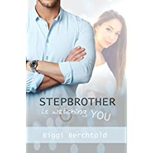 Stepbrother is watching you (German Edition)