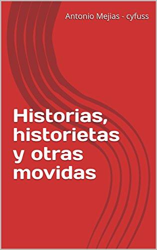 Historias, historietas y otras movidas