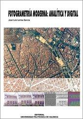 Descargar Libro Fotogrametría Moderna: Analítica y Digital (Académica) de José Luis Lerma García