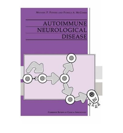 [(Autoimmune Neurological Disease)] [Author: Michael P. Pender] published on (February, 2003)