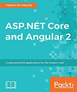 ASP.NET Core and Angular 2 di [Sanctis, Valerio De]