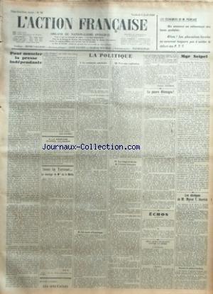 ACTION FRANCAISE (L') [No 95] du 05/04/1929 - LES ECONOMIES DE M. POINCARE - POUR MUSELER LA PRESSE INDEPENDANTE PAR LEON DAUDET - A LA MEMOIRE D'HENRI VAUGEOIS - SOUS LA TERREUR - LE MARIAGE DE MLLE DE LA MOTTE - L'A. F. - LA POLITIQUE - LE SENTIMENT AMERICAIN - UN ONCLE D'AMERIQUE - VERS UNE EXPLICATION - LES VINGT ET UN ANS DE L'ACTION FRANCAISE PAR CHARLES MAURRAS - LA PAUVRE ALLEMAGNE - ECHOS - DEUX AUTOS S'ECRASENT CONTRE UN ARBRE - MGR SEIPEL PAR J. B. - LES OBSEQUES DE M. MYRON T. HERRI